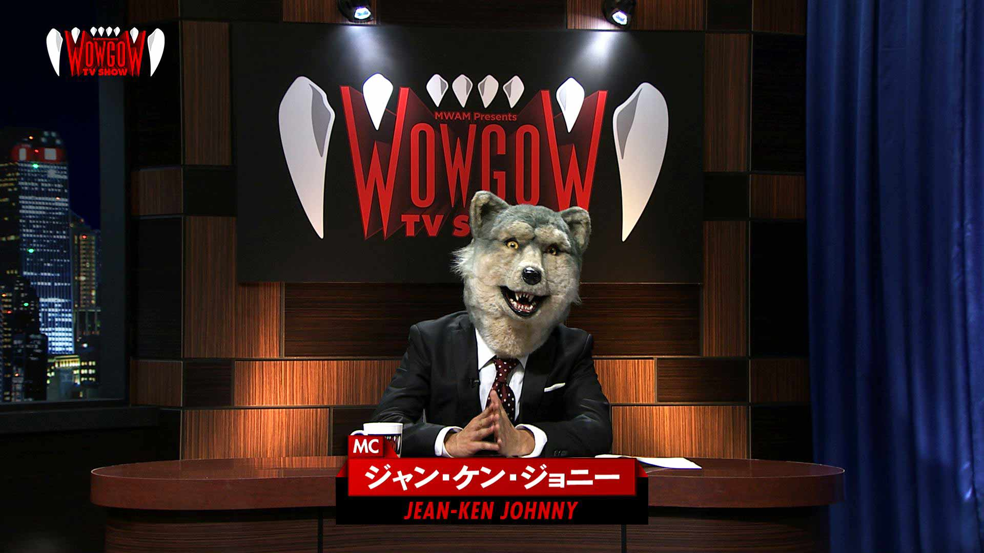 """WOWOW """"WOWGOW TV SHOW"""""""